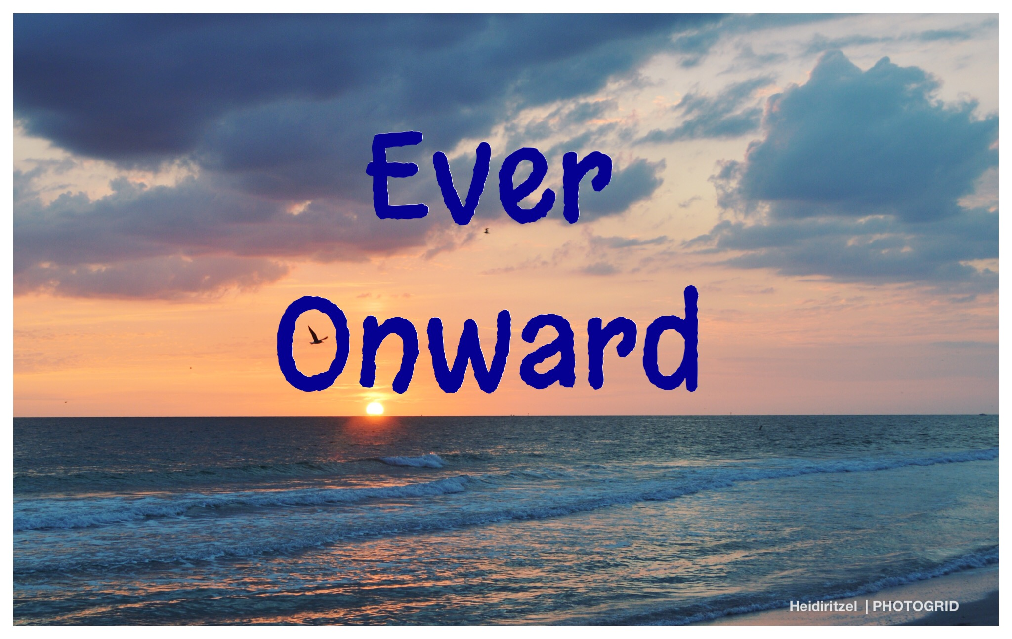 Ever Onward